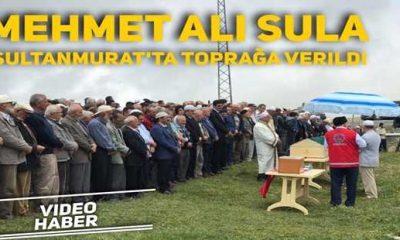 Mehmet Ali Sula toprağa verildi
