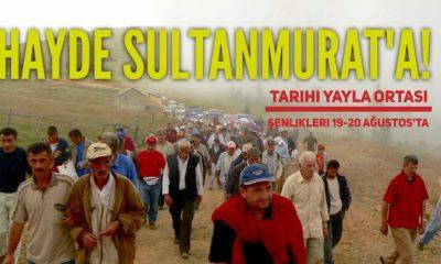 Sultanmurat Yayla Ortası Şenlikleri 19-20 Ağustos'ta