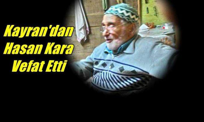 Kayran Mahallesinden Hafız Hasan Kara vefat etti