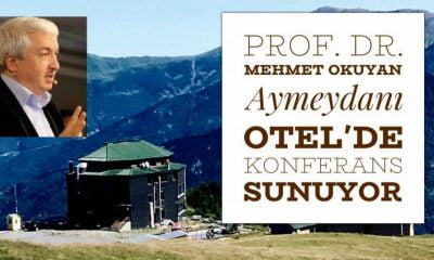 Prof. Mehmet Okuyan Aymeydanı Otel'de konferans verecek
