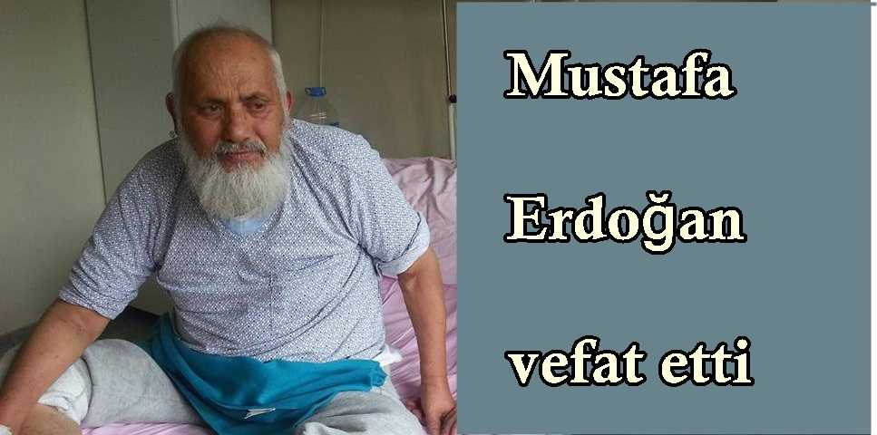 Mustafa Erdoğan Vefat etti