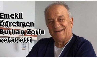 Burhan Zorlu vefat etti