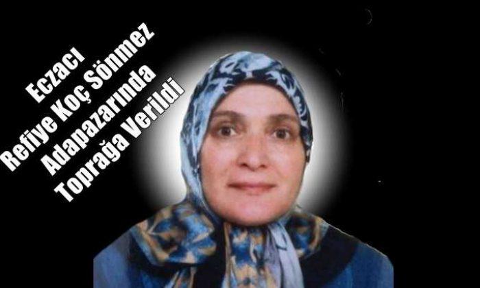 Ataköy'den Eczacı Refiye Koç Sönmez toprağa verildi