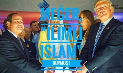 """Meğer, """"Ilımlı İslam"""" buymuş!"""