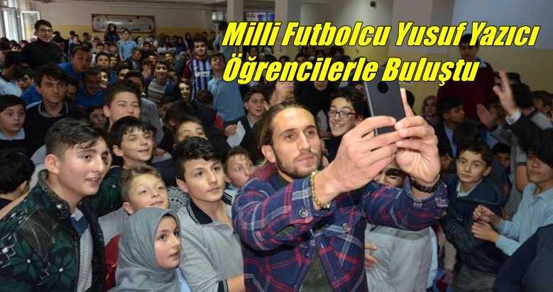 Milli futbolcu Yusuf Yazıcı Çaykara'da öğrencilerle buluştu