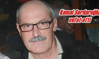 Kemal Serdaroğlu vefat etti