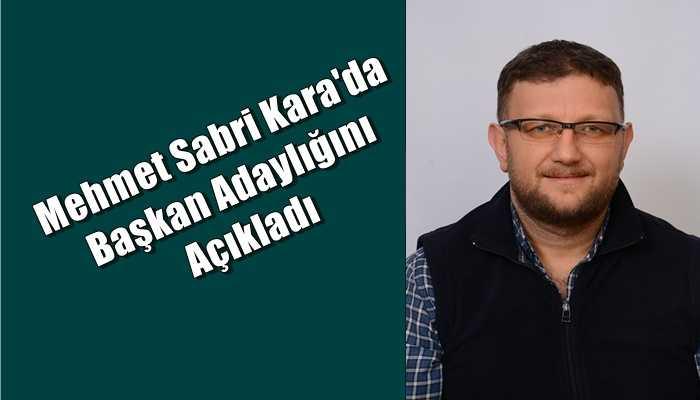 Mehmet Sabri Kara'da Esnaf Odası başkanlığına aday olduğunu açıkladı