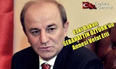 İçişleri Eski Bakanı Sebahattin Öztürk'ün annesi Sariye Öztürk vefat etti