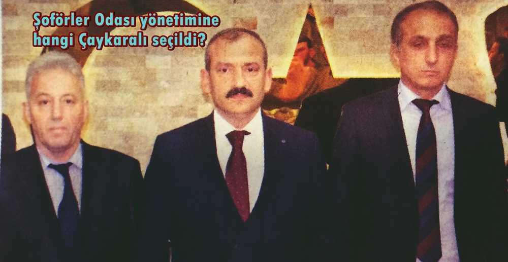Trabzon Şoförler Odası yönetimine hangi Çaykaralı seçildi?