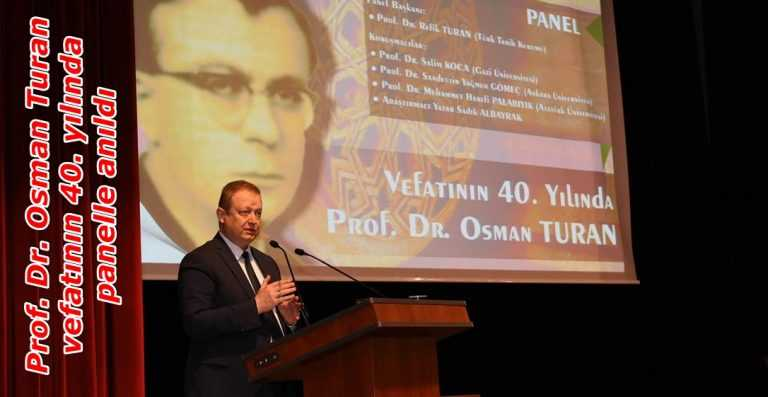 Çaykaralı mütefekkir Osman Turan vefatının 40. yılında panelle anıldı