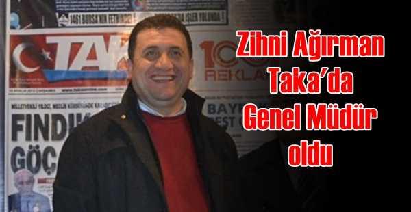 Çaykaralı Ağırman Taka Gazetesi Genel Müdürü oldu