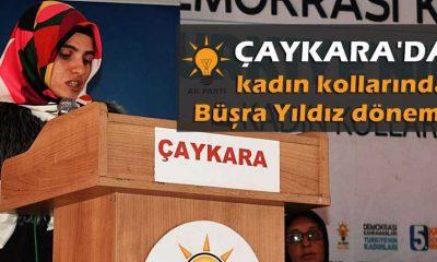Ak Parti Çaykara Kadın Kollarında değişim