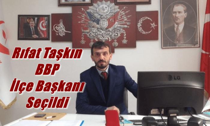 Rıfat Taşkın BBP Çaykara İlçe Başkanı Seçildi