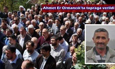 Ahmet Er toprağa verildi