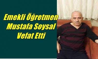 Maraşlı Mahallesinden emekli öğretmen Mustafa Soysal vefat etti