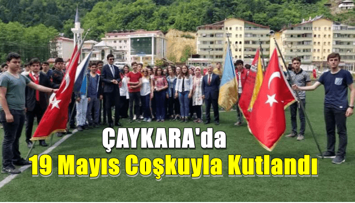 19 Mayıs Gençlik Haftası Çaykara'da coşkuyla kutlandı