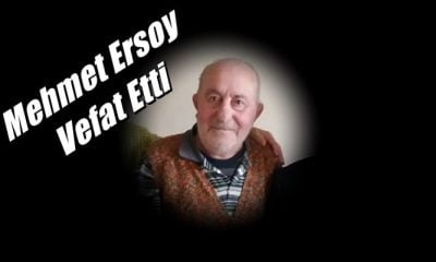Ulucami Mahallesinden Mehmet Ersoy vefat etti