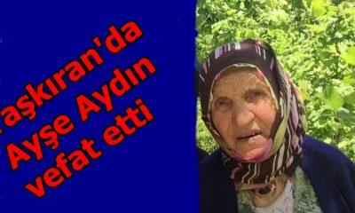 Taşkıran'da Ayşe Aydın vefat etti