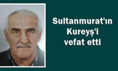 Sultanmurat Esnafı Kureyş vefat etti