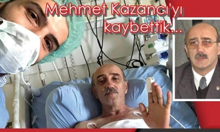 Memur-Sen Eski İl Başkanı Mehmet Kazancı hayatını kaybetti