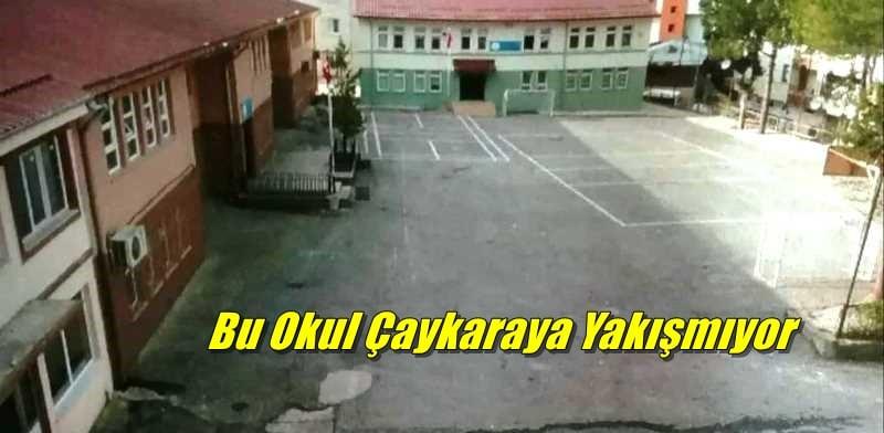 Bu okul Çaykara'ya yakışmıyor