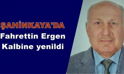Fahrettin Ergen kalp krizi sonucu vefat etti