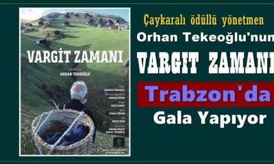 Vargit Zamanı Trabzon'da gala yapıyor