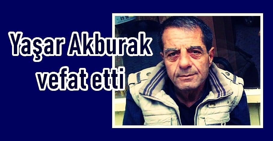 Kabataş'tan Yaşar Akburak vefat etti