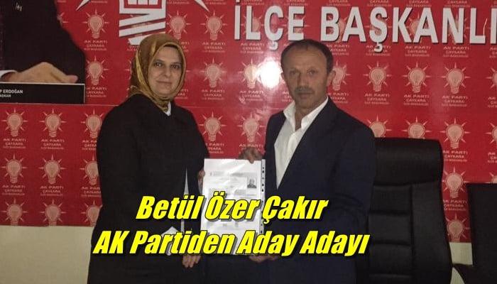 Meclis üyesi Betül Özer Çakır aday adaylığı müracaatını yaptı
