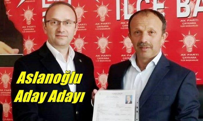Çaykara Ak Parti kurucu üyesi ve eski başkan yardımcısı İbrahim Ethem Aslanoğlu aday adaylığını açıkladı