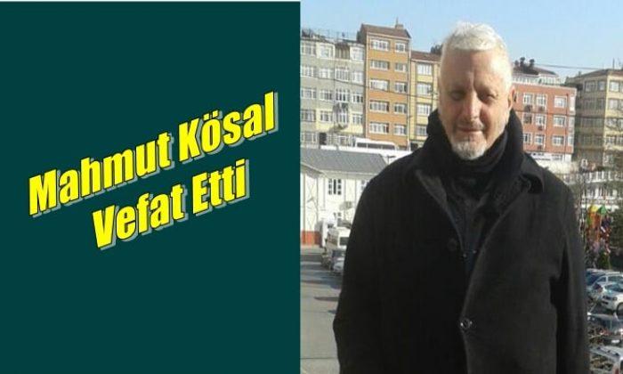 Yeşilalan mahallesinden Mahmut Kösal vefat etti