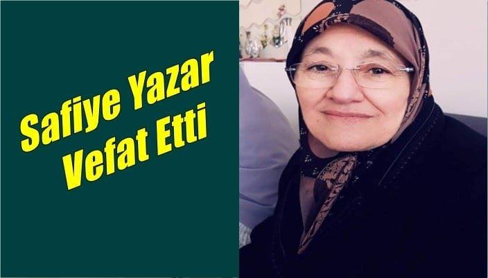 Şahinkaya mahallesinden Safiye Yazar vefat etti