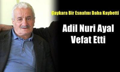 Çaykara M. İlhan Durgun Hastanesi Müdürü İhsan Şenol Ayal'ın babası Adil Nuri Ayal vefat etti