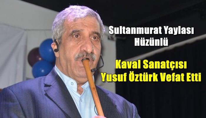 Otomobilin çarptığı kaval sanatçısı Yusuf Öztürk hayatını kaybetti