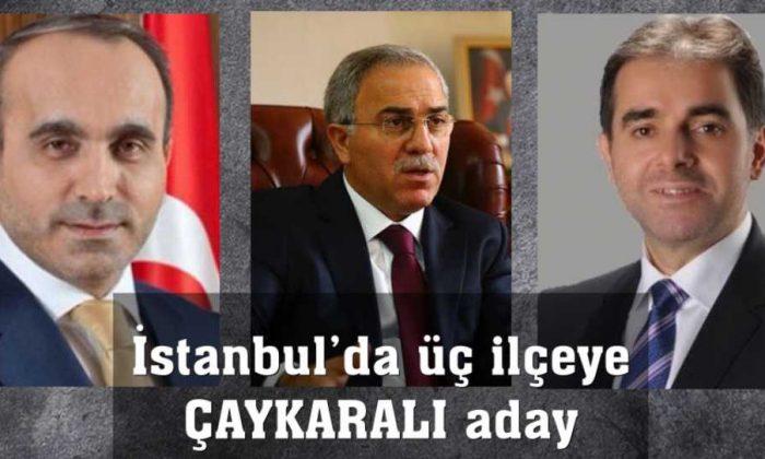 Ak Parti'den İstanbul'da üç Çaykaralı Başkan Adayı