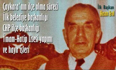 Çaykara'nın ilk belediye başkanının son ropörtajı
