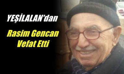 Yeşilalan mahallesinden Rasim Gencan vefat etti