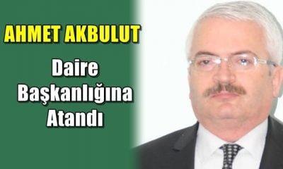 Ahmet Akbulut Orman Genel Müdürlüğü Kadastro ve Mülkiyet Daire Başkanlığına atandı
