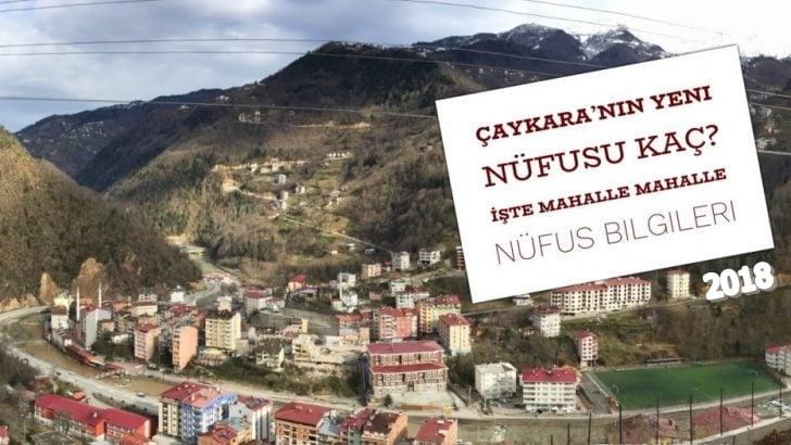 Çaykara'nın yeni nüfusu belli oldu