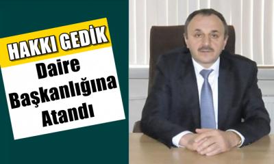 Hakkı Gedik Orman Genel Müdürlüğü İzin ve İrtifak Daire Başkanlığına atandı