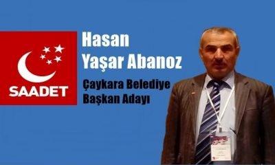 Saadet Partisi adayı Hasan Yaşar Abanoz