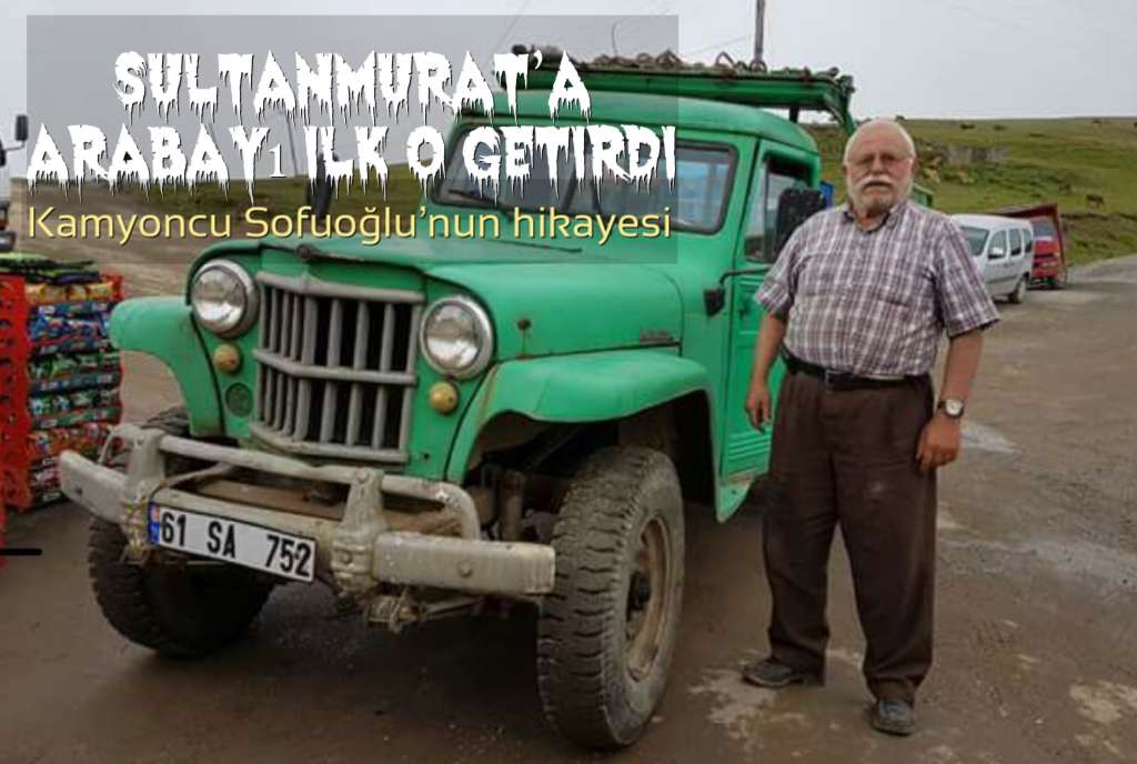 Yıl 1958… Sultanmurat'a arabayla indim. Canoğlu Koçu kurban etti