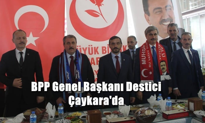 Büyük Birlik Partisi Genel Başkanı Mustafa Destici Çaykarayı ziyaret etti