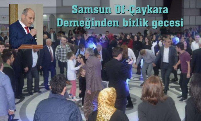 Samsun'daki Of ve Çaykaralılar bir araya geldi