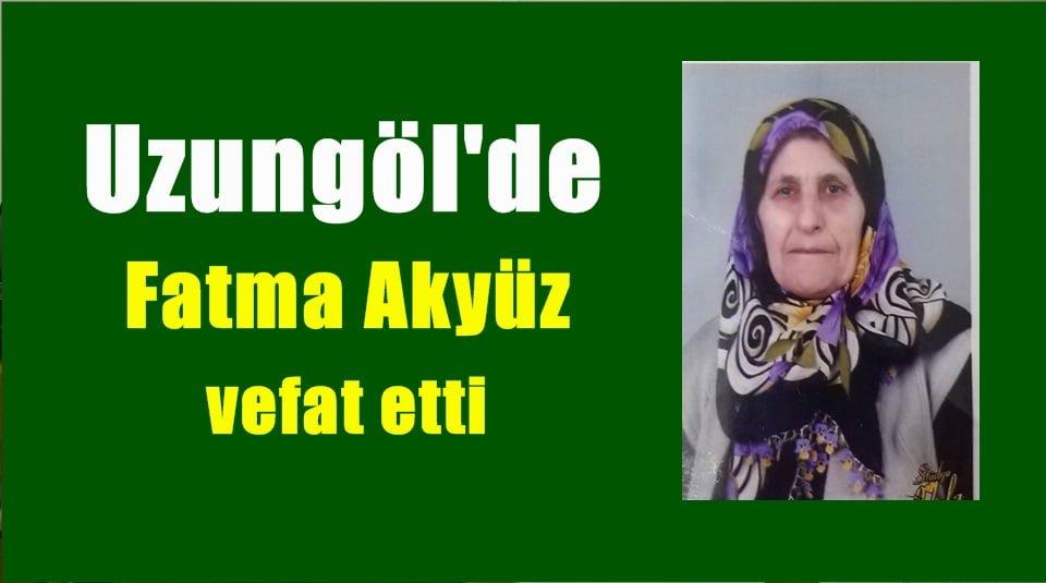 Uzungöl'de Fatma Akyüz vefat etti