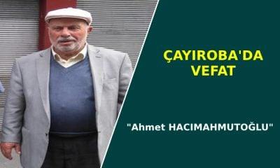 Emekli Öğretmen Ahmet Hacımahmutoğlu Vefat etti