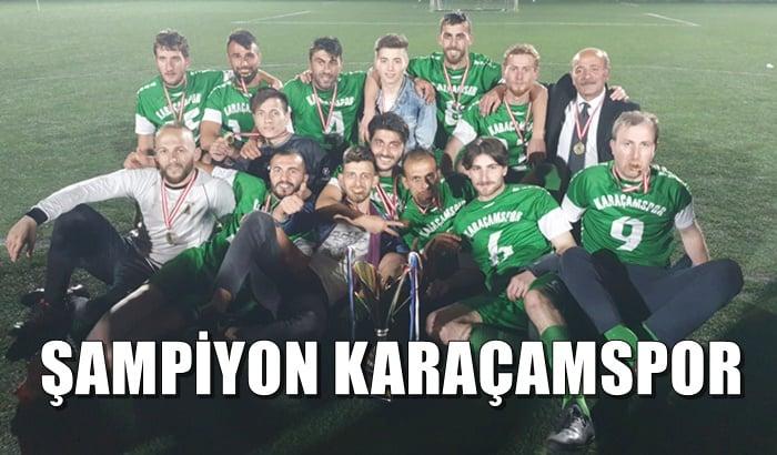 Çaykara Kaymakamlık Kupası Şampiyon Karaçamspor