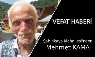 Şahinkaya'da Mehmet KAMA Vefat Etti