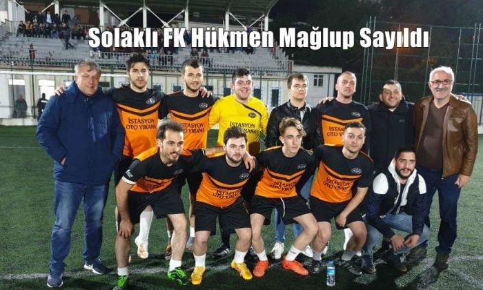 Solaklı FK, 2 maçta hükmen mağlup sayıldı