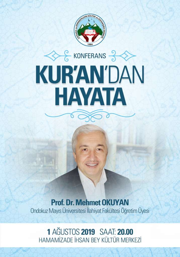 Prof Dr. Mehmet  Okuyan kuran'dan hayata konferans verecek 1